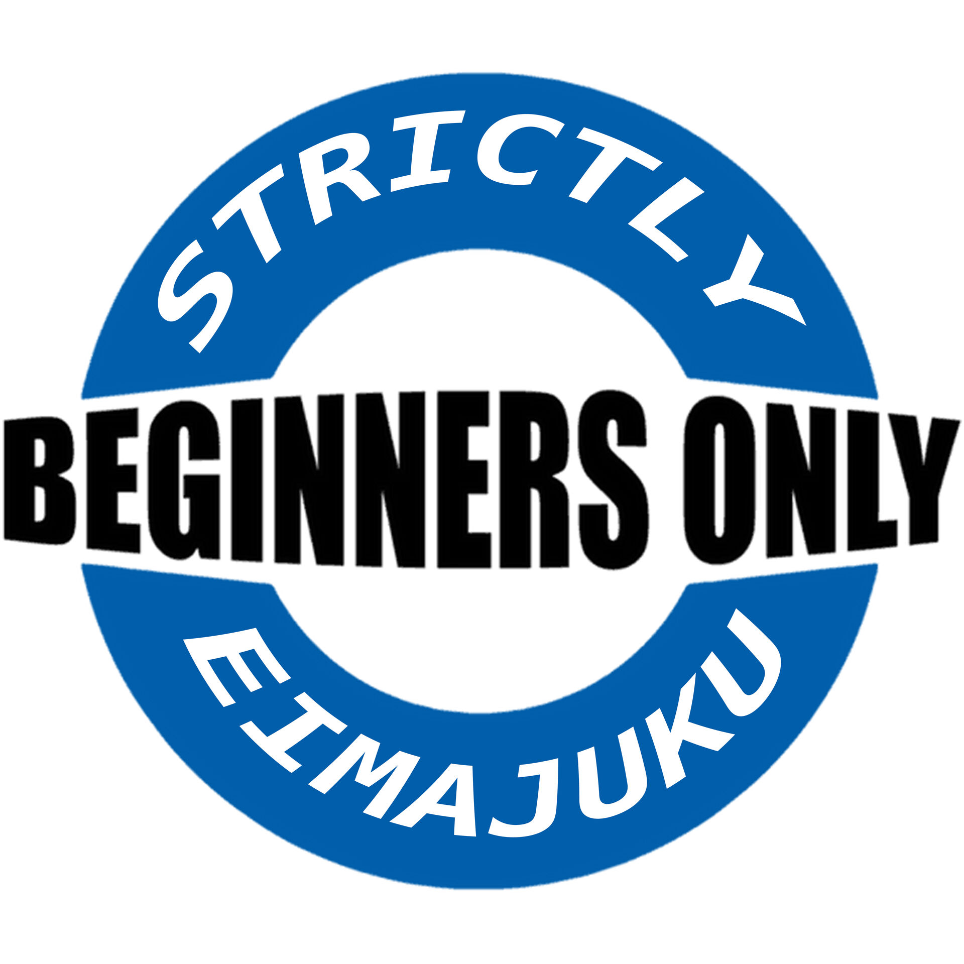 BEGINNERS ONLY